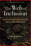 The Web of Inclusion : Architecture for B, Helgesen, Sally, 1587982773