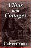 Villas and Cottages, Vaux, Calvert, 1410102777