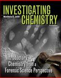 Investigating Chemistry (High School), Matthew Johll, 1464102775