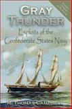 Gray Thunder, R. Thomas Campbell, 1572492775