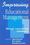 Improving Educational Management : Through Research and Consultancy, , 1853962775