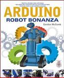 Arduino Robot Bonanza, Gordon McComb, 007178277X