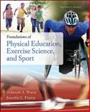 Foundations of Physical Education, Exercise Science and Sport, Wuest, Deborah A. and Fisette, Jennifer L., 0073522775
