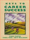 Keys to Career Success, Carter, Carol and Ozee, Carol, 0138342776