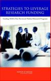 Strategies to Leverage Research Funding : Guiding DOD's Peer Reviewed Medical Research Programs, , 0309092779