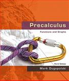 Precalculus : Functions and Graphs Value Package (includes MathXL 24-month Student Access Kit), Dugopolski and Dugopolski, Mark, 0321562771