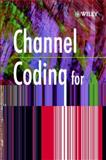 Channel Coding for Telecommunications, Bossert, Martin, 0471982776
