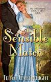 A Sensible Match, Teryl Cartwright, 097933277X