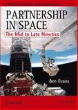 Partnership in Space : The Mid to Late Nineties, Evans, Ben, 1461432774