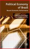 Political Economy of Brazil : Recent Economic Performance, Arestis, Philip, 0230542778