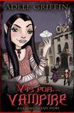 V Is For... Vampire, Adele Griffin, 0399252770