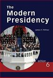 The Modern Presidency, James P. Pfiffner, 0495802778