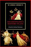 The Cambridge Companion to Shakespeare's History Plays, , 052177277X