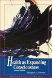 Health as Expanding Consciousness, Newman, Margaret A., 0763712779