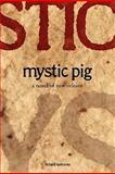 Mystic Pig, Richard Katrovas, 0906672775