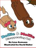 Rollie and Mollie, Lynn Swenson, 1462652778