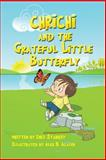 Chrichi and the Grateful Little Butterfly, Ines Starkey, 1475142773