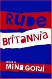 Rude Britannia, , 0415382777