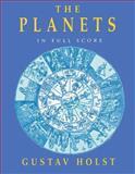 The Planets in Full Score, Gustav Holst, 0486292770