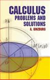 Calculus : Problems and Solutions, Ginzburg, A., 0486432777