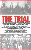 The Trial : The Assassination of President Lincoln and the Trial of the Conspirators, , 0813122775