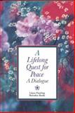 A Lifelong Quest for Peace 9780867202779