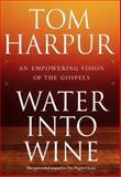 Water into Wine, Tom Harpur, 0887622771