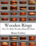 Wooden Rings, Brian Forbes, 149593277X
