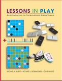 Lessons in Play : An Introduction to Combinatorial Game Theory, Albert, Michael and Nowakowski, Richard, 1568812779
