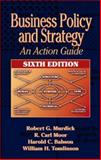 Business Policy and Strategy, Murdick, Robert G. and Babson, Harold C., 1574442775