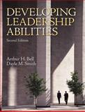 Developing Leadership Abilities, Bell, Arthur H. and Smith, Dayle M., 0137152787