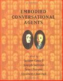 Embodied Conversational Agents, , 0262032783