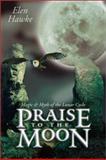 Praise to the Moon, Elen Hawke, 0738702781