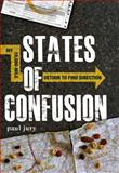 States of Confusion, Paul Jury, 1440512787