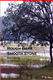 Rough Bark Smooth Stone, Joy Thomas, 1480282782