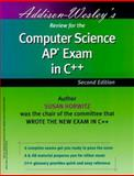 Addison Wesley's Review for the Computer Science AP Exam in C++, Horwitz, Susan, 0201702789
