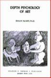 Depth Psychology of Art, McNiff, Shaun, 0398062781