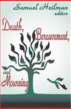 Death, Bereavement, and Mourning, , 0765802783