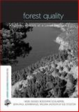 Forest Quality : Assessing Forests at a Landscape Scale, Dudley, Nigel and Schlaepfer, Rodolphe, 1844072789