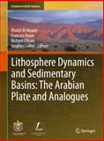 Lithosphere Dynamics and Sedimentary Basins : The Arabian Plate and Analogues, , 364229278X