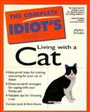 Complete Idiot's Guide to Living with Cat, Ruth Rejnis and Carolyn Janik, 0028612787
