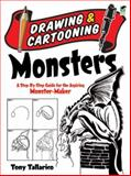 Drawing and Cartooning Monsters, Tony Tallarico and Drawing Staff, 0486472787