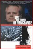 Stay the Hand of Vengeance : The Politics of War Crimes Tribunals, Gary Jonathan Bass, 0691092788