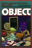 Object Lessons That Teach Bible Verses, William C. Hendricks, 080104278X