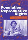 Population and Reproductive Rights : Gender and Development, Sweetman, Caroline and De Selincourt, Kate, 0855982780
