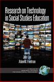 Research on Technology in Social Studies Education, Lee, John and Friedman, Adam M., 1607522780