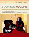 The Complete Musician : An Integrated Approach to Tonal Theory, Analysis, and Listening, Laitz, Steven G., 0199742782