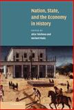 Nation, State and the Economy in History 9780521792783