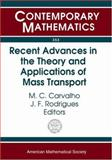 Recent Advances in the Theory and Applications of Mass Transport : Summer School on Mass Transportation Methods in Kinetic Theory and Hydrodynamics September 4-9, 2000, Ponta Delgada, Azores, Portugal, , 0821832786