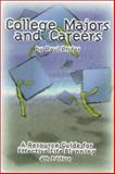 College Majors and Careers : A Resource Guide for Effective Life Planning, Phifer, Paul, 0894342789